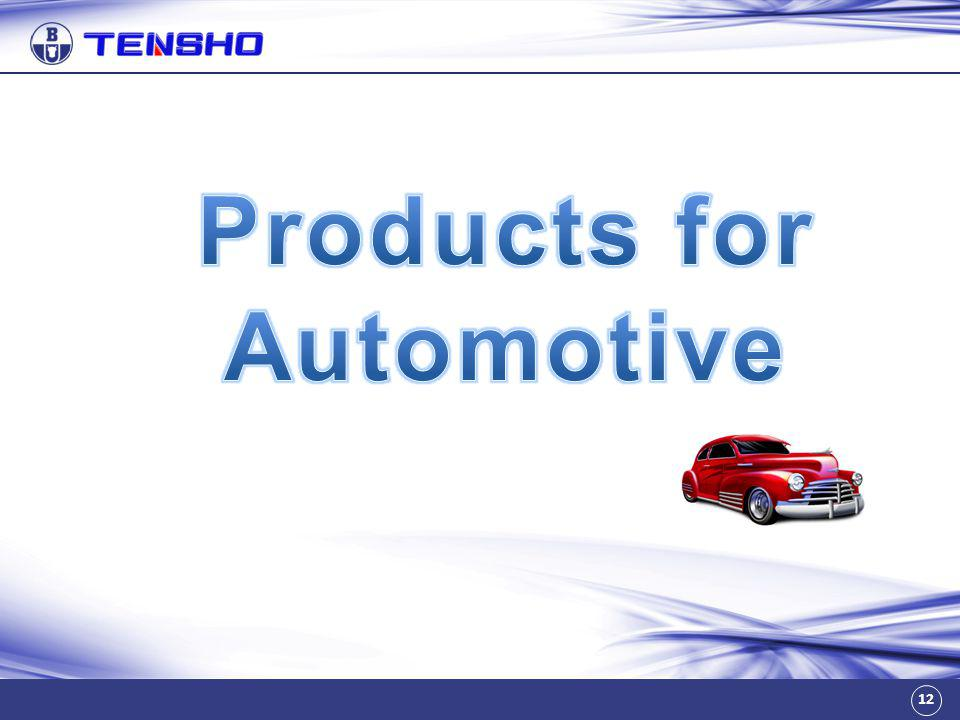 Products for Automotive