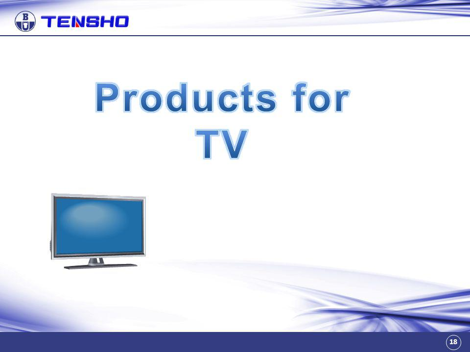 Products for TV