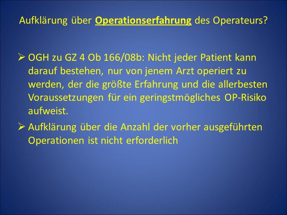 Aufklärung über Operationserfahrung des Operateurs