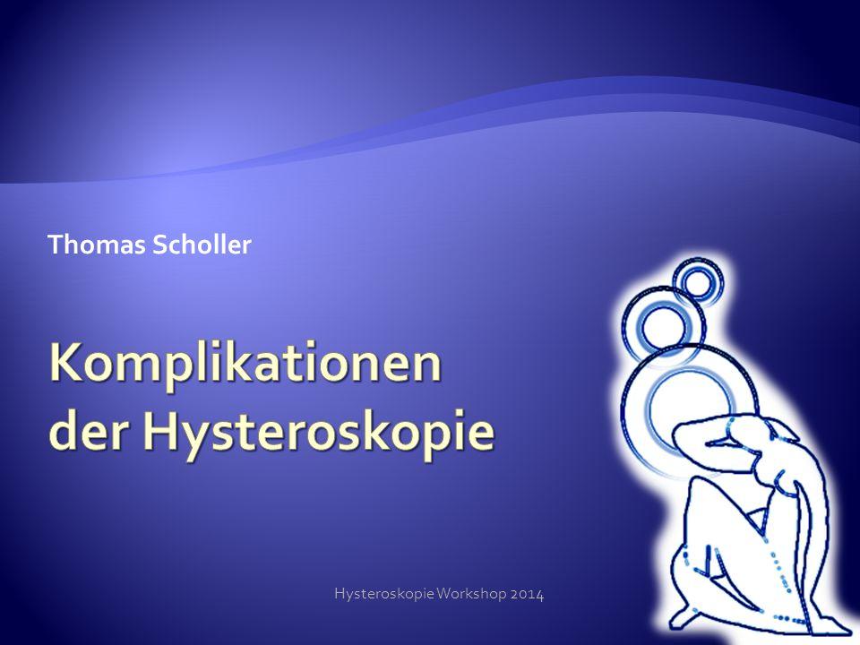 Komplikationen der Hysteroskopie