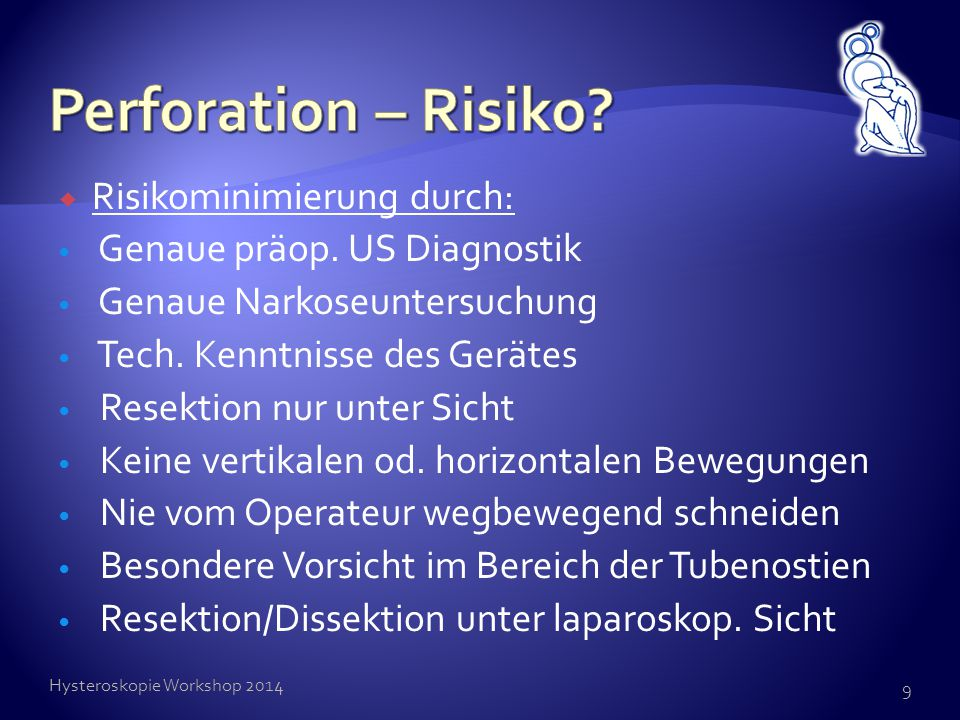 Perforation – Risiko Risikominimierung durch: