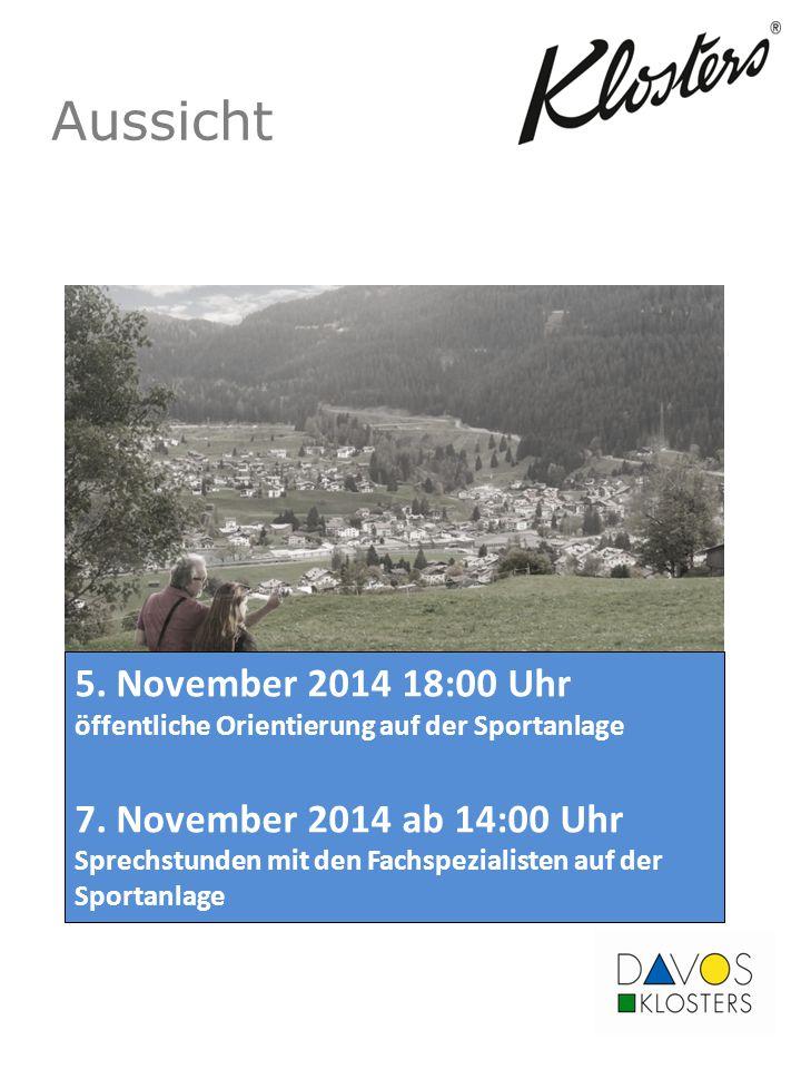 Aussicht 5. November 2014 18:00 Uhr öffentliche Orientierung auf der Sportanlage.