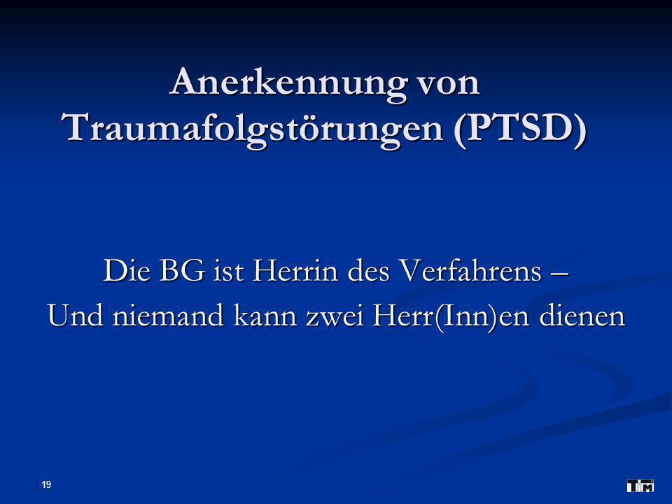 Anerkennung von Traumafolgstörungen (PTSD)