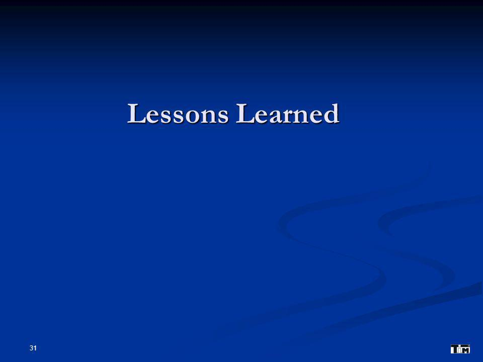 Lessons Learned 31