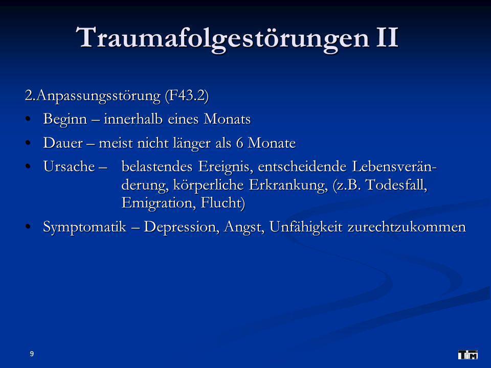 Traumafolgestörungen II