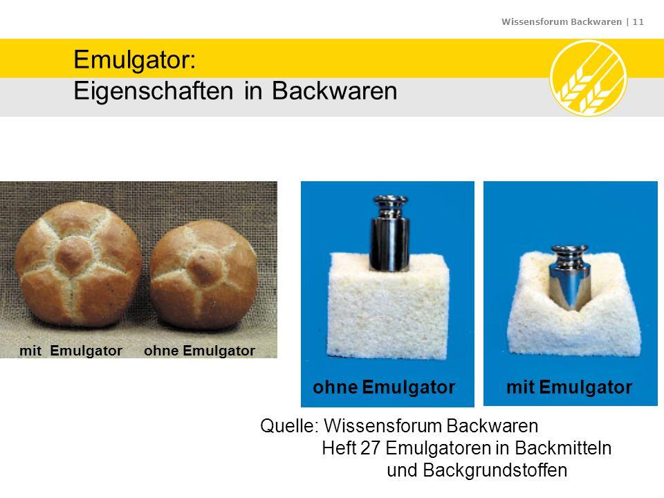 Emulgator: Eigenschaften in Backwaren