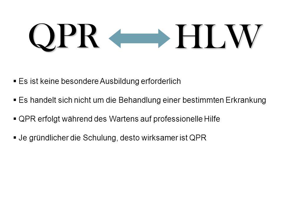 QPR HLW Es ist keine besondere Ausbildung erforderlich