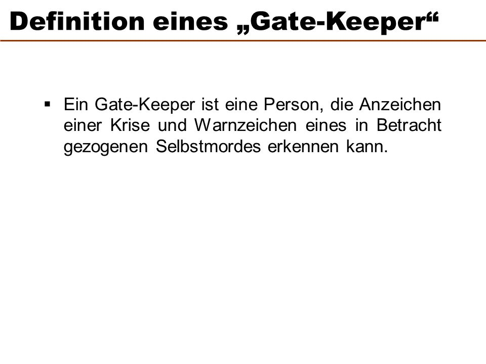 "Definition eines ""Gate-Keeper"
