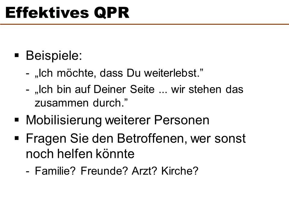 Effektives QPR Beispiele: Mobilisierung weiterer Personen