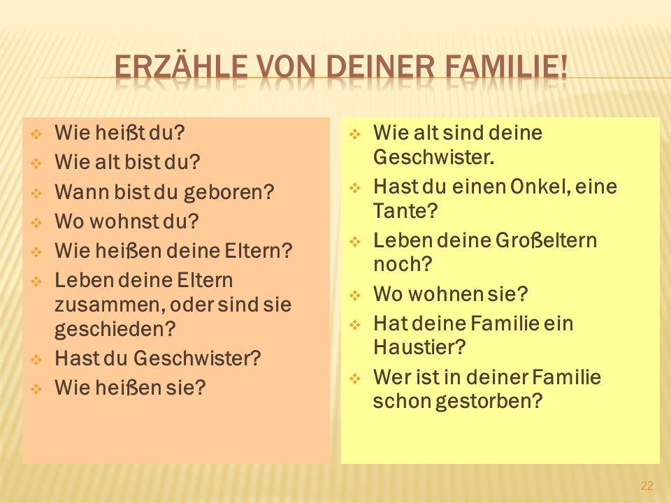 Erzähle von deiner Familie!