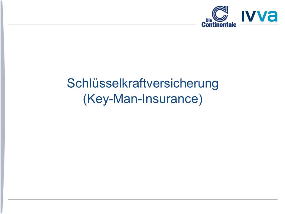 Schlüsselkraftversicherung