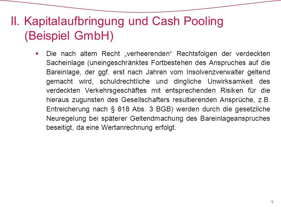 II. Kapitalaufbringung und Cash Pooling (Beispiel GmbH)