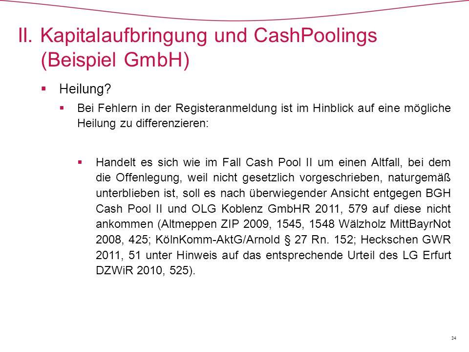II. Kapitalaufbringung und CashPoolings (Beispiel GmbH)