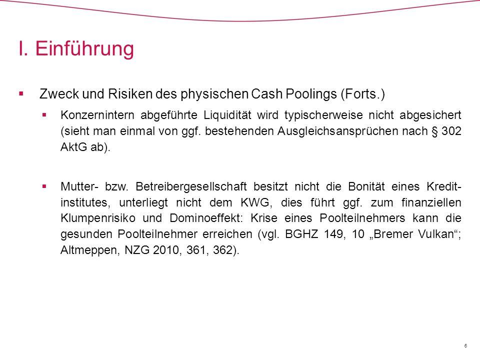 I. Einführung Zweck und Risiken des physischen Cash Poolings (Forts.)