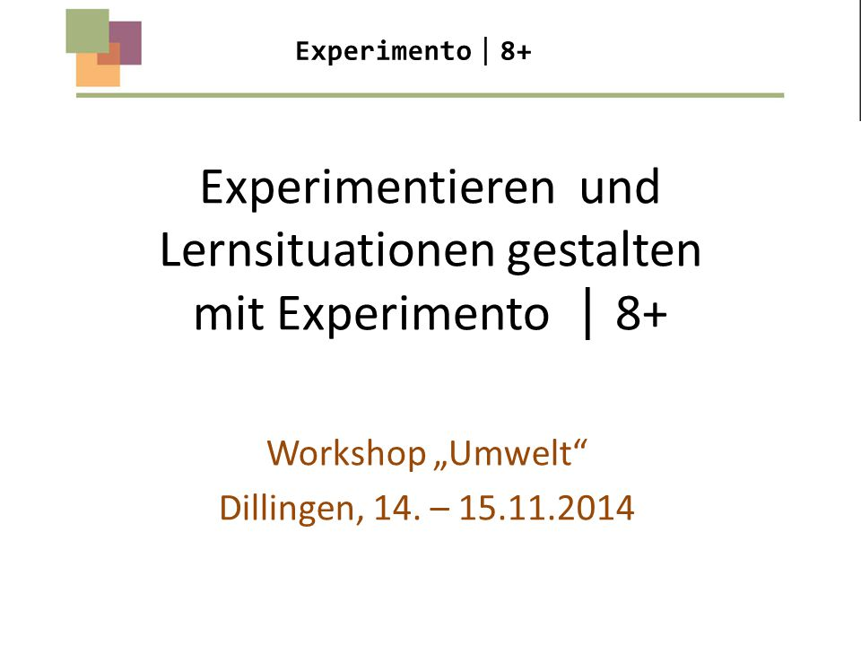 Experimentieren und Lernsituationen gestalten mit Experimento 8+