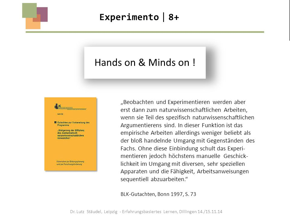 Hands on & Minds on ! Experimento8+