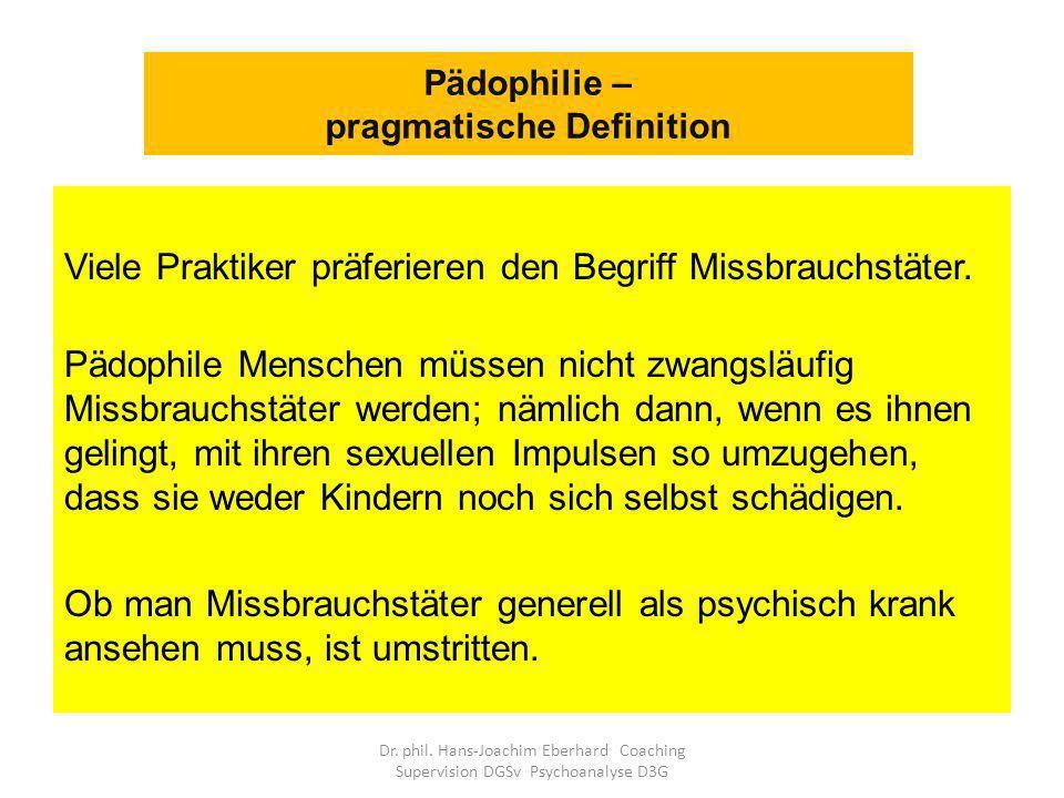 Pädophilie – pragmatische Definition