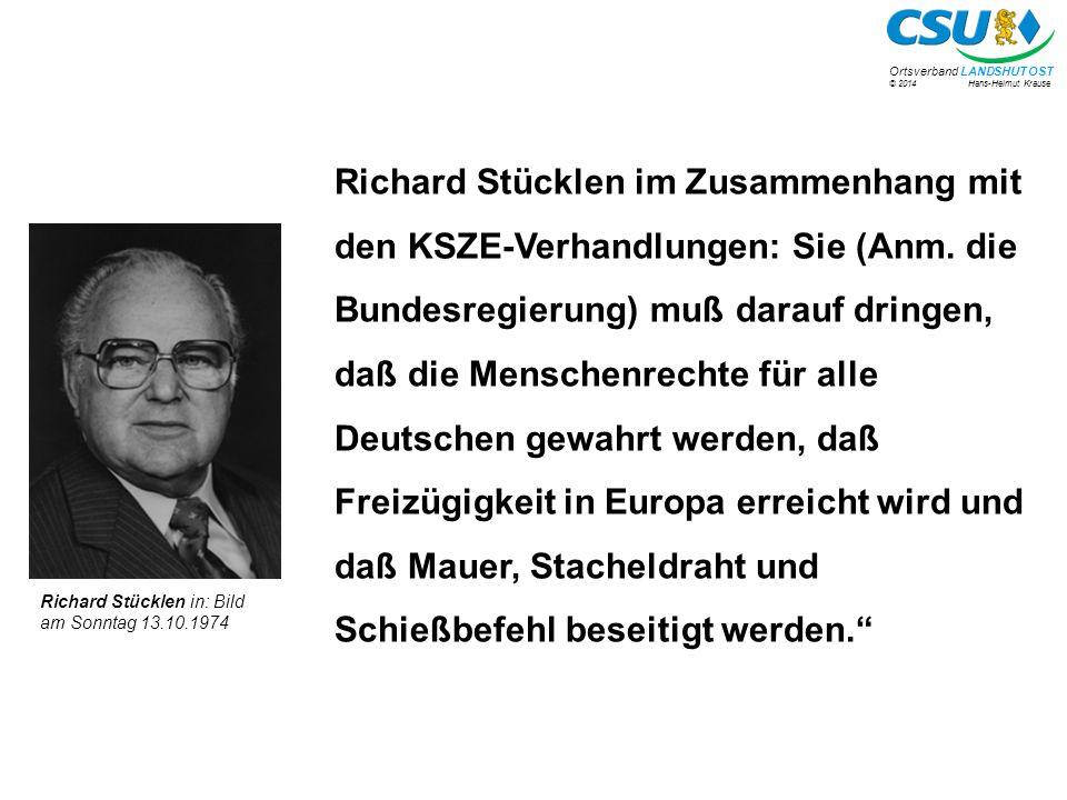 Richard Stücklen im Zusammenhang mit den KSZE-Verhandlungen: Sie (Anm