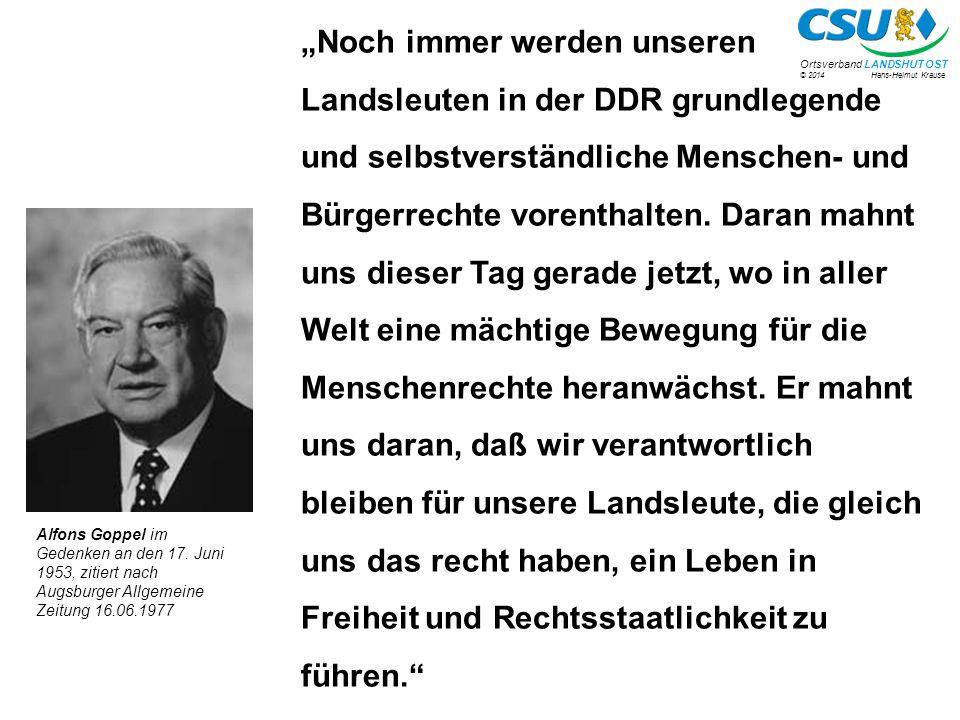 """""""Noch immer werden unseren Landsleuten in der DDR grundlegende und selbstverständliche Menschen- und Bürgerrechte vorenthalten. Daran mahnt uns dieser Tag gerade jetzt, wo in aller Welt eine mächtige Bewegung für die Menschenrechte heranwächst. Er mahnt uns daran, daß wir verantwortlich bleiben für unsere Landsleute, die gleich uns das recht haben, ein Leben in Freiheit und Rechtsstaatlichkeit zu führen."""