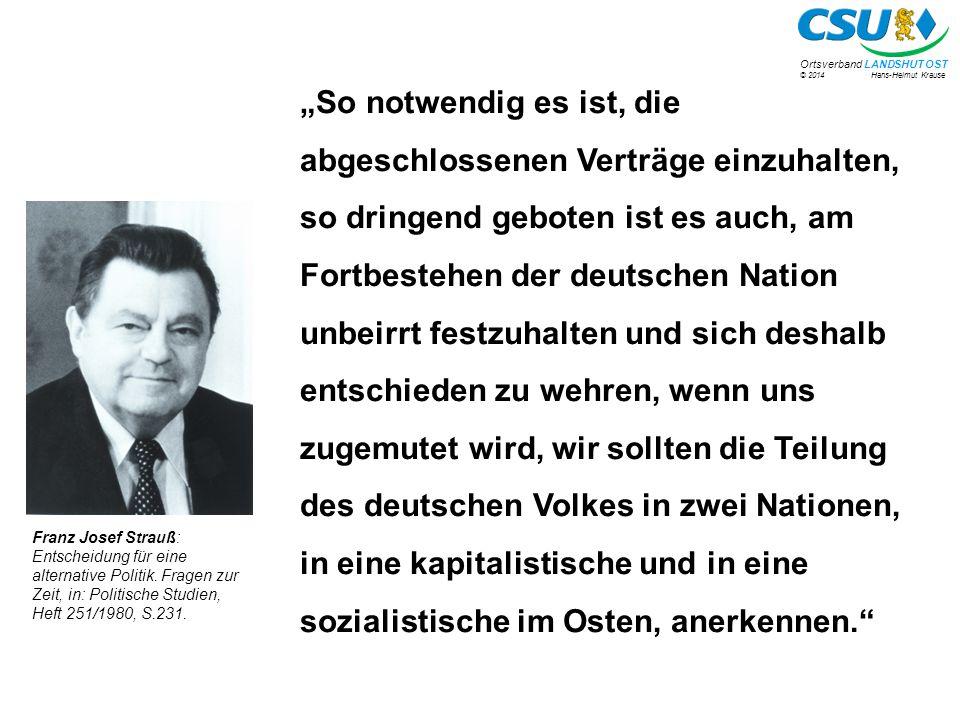 """""""So notwendig es ist, die abgeschlossenen Verträge einzuhalten, so dringend geboten ist es auch, am Fortbestehen der deutschen Nation unbeirrt festzuhalten und sich deshalb entschieden zu wehren, wenn uns zugemutet wird, wir sollten die Teilung des deutschen Volkes in zwei Nationen, in eine kapitalistische und in eine sozialistische im Osten, anerkennen."""