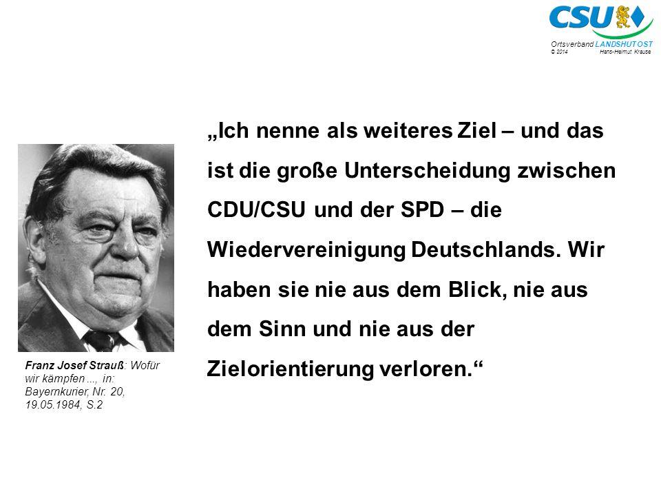 """""""Ich nenne als weiteres Ziel – und das ist die große Unterscheidung zwischen CDU/CSU und der SPD – die Wiedervereinigung Deutschlands. Wir haben sie nie aus dem Blick, nie aus dem Sinn und nie aus der Zielorientierung verloren."""