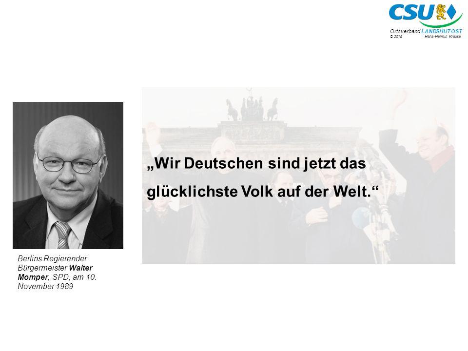 """""""Wir Deutschen sind jetzt das glücklichste Volk auf der Welt."""