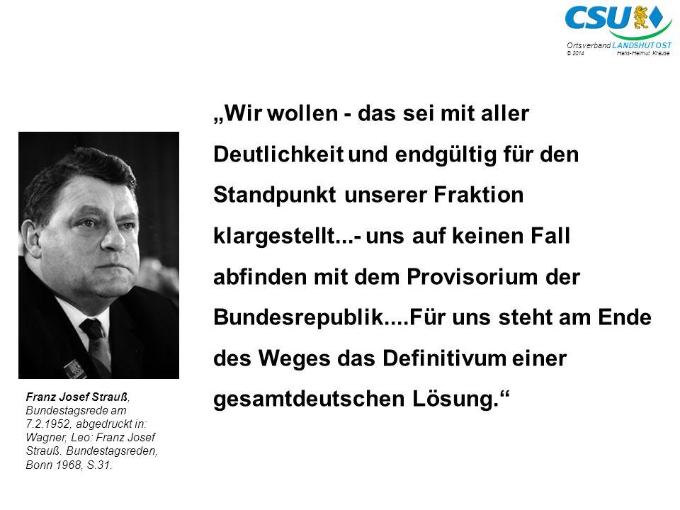 """""""Wir wollen - das sei mit aller Deutlichkeit und endgültig für den Standpunkt unserer Fraktion klargestellt...- uns auf keinen Fall abfinden mit dem Provisorium der Bundesrepublik....Für uns steht am Ende des Weges das Definitivum einer gesamtdeutschen Lösung."""