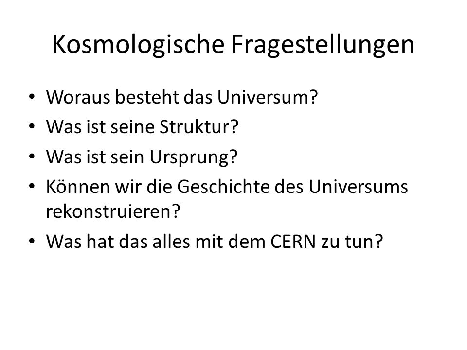 Kosmologische Fragestellungen
