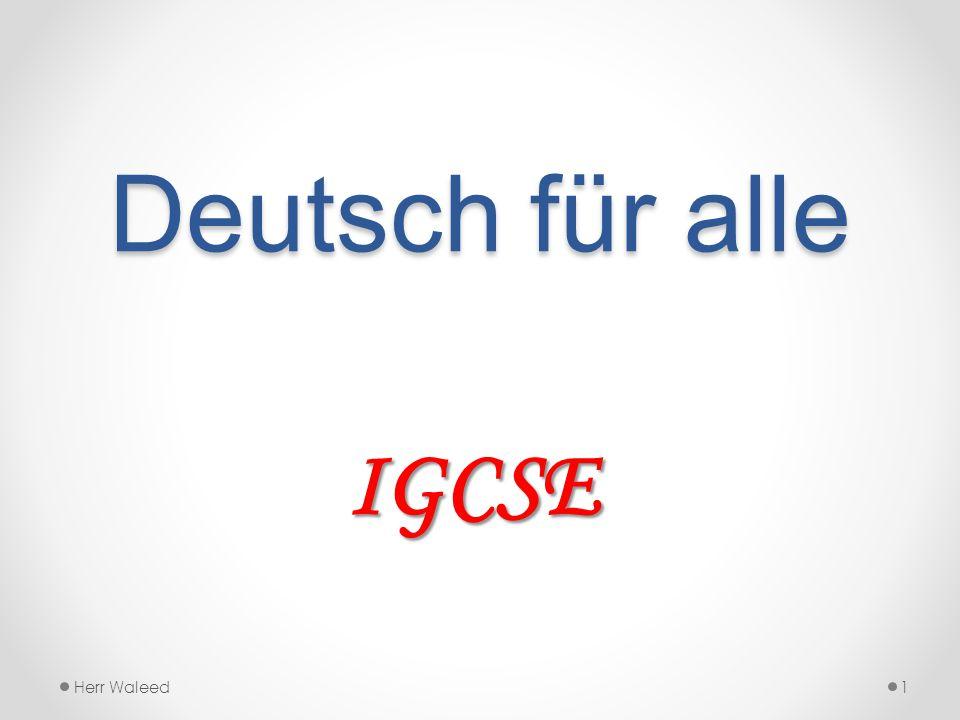 Deutsch für alle IGCSE Herr Waleed