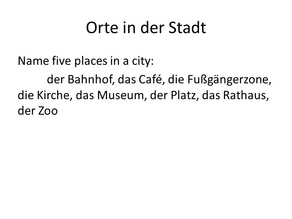 Orte in der Stadt Name five places in a city: