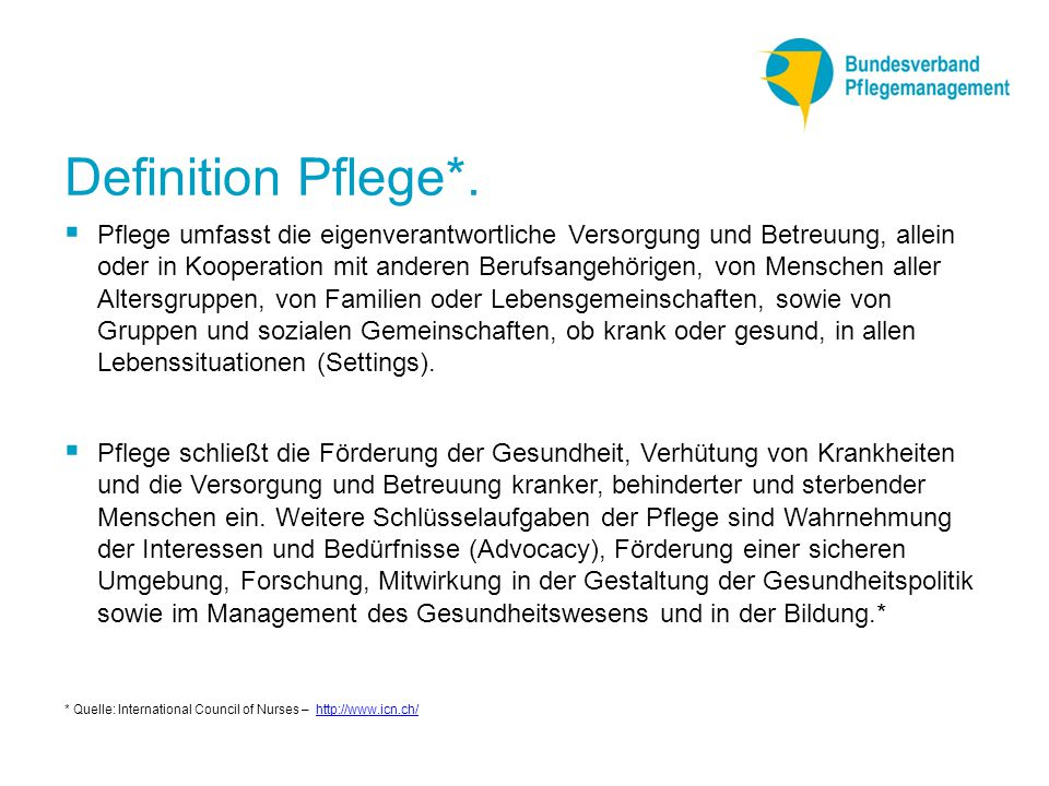 Definition Pflege*.