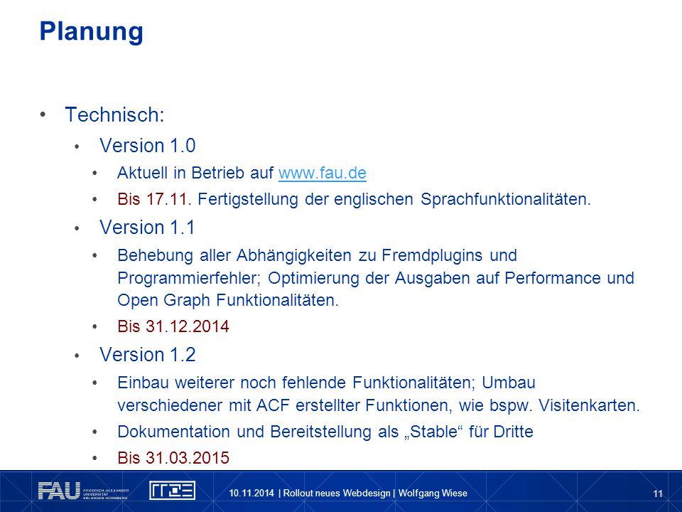 Planung Technisch: Version 1.0 Version 1.1 Version 1.2