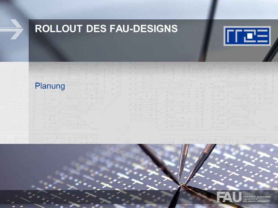 Rollout des FAU-Designs