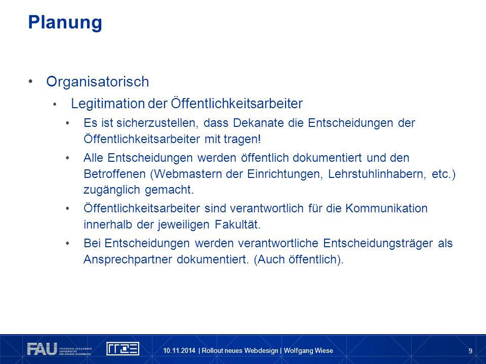 Planung Organisatorisch Legitimation der Öffentlichkeitsarbeiter