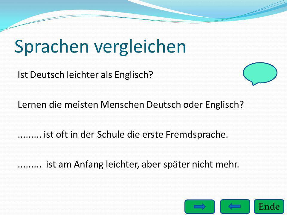Sprachen vergleichen Ist Deutsch leichter als Englisch
