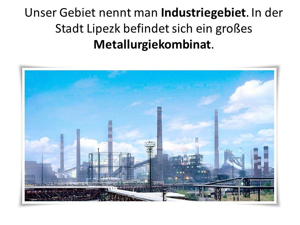 Unser Gebiet nennt man Industriegebiet