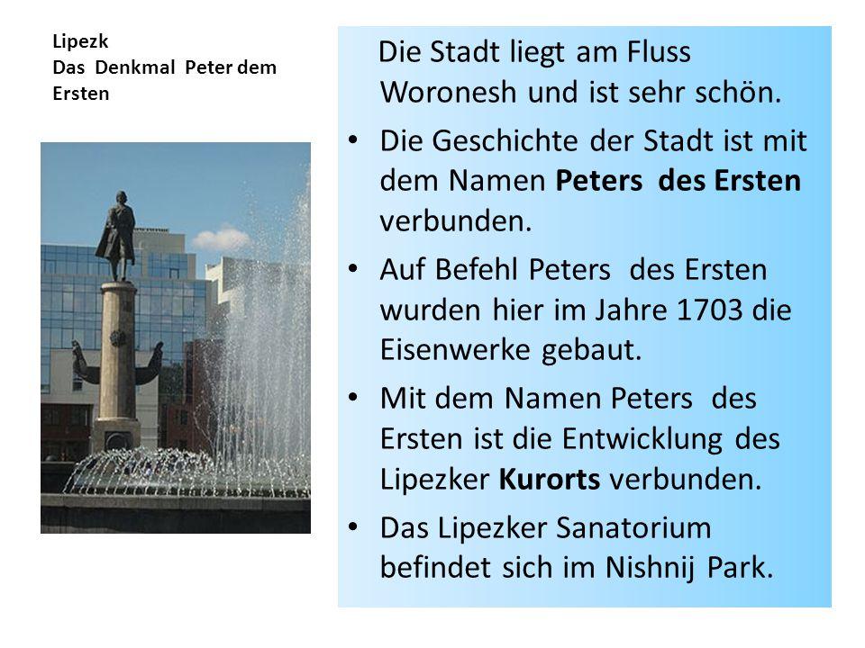 Lipezk Das Denkmal Peter dem Ersten
