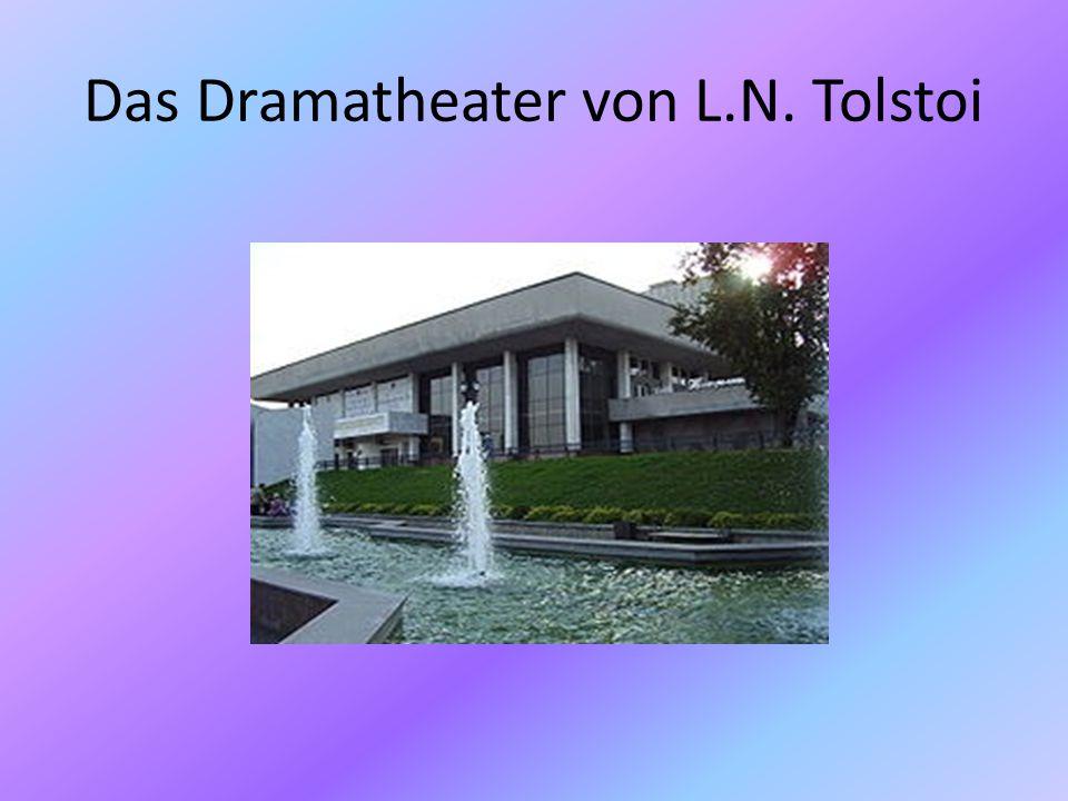 Das Dramatheater von L.N. Tolstoi