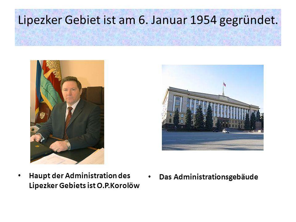 Lipezker Gebiet ist am 6. Januar 1954 gegründet.