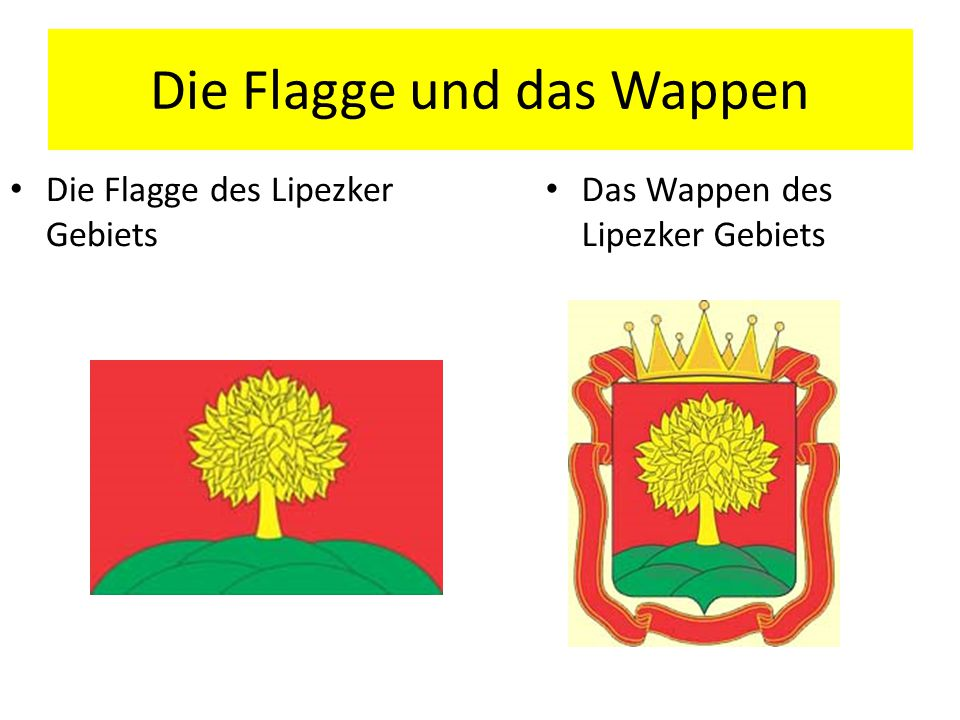 Die Flagge und das Wappen