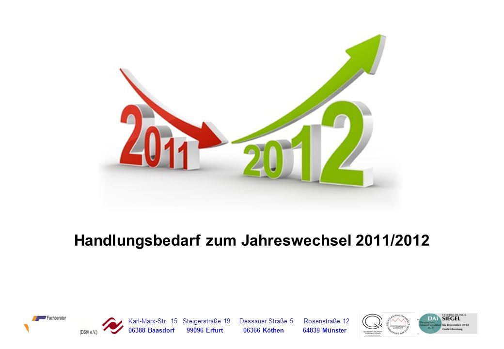 Handlungsbedarf zum Jahreswechsel 2011/2012
