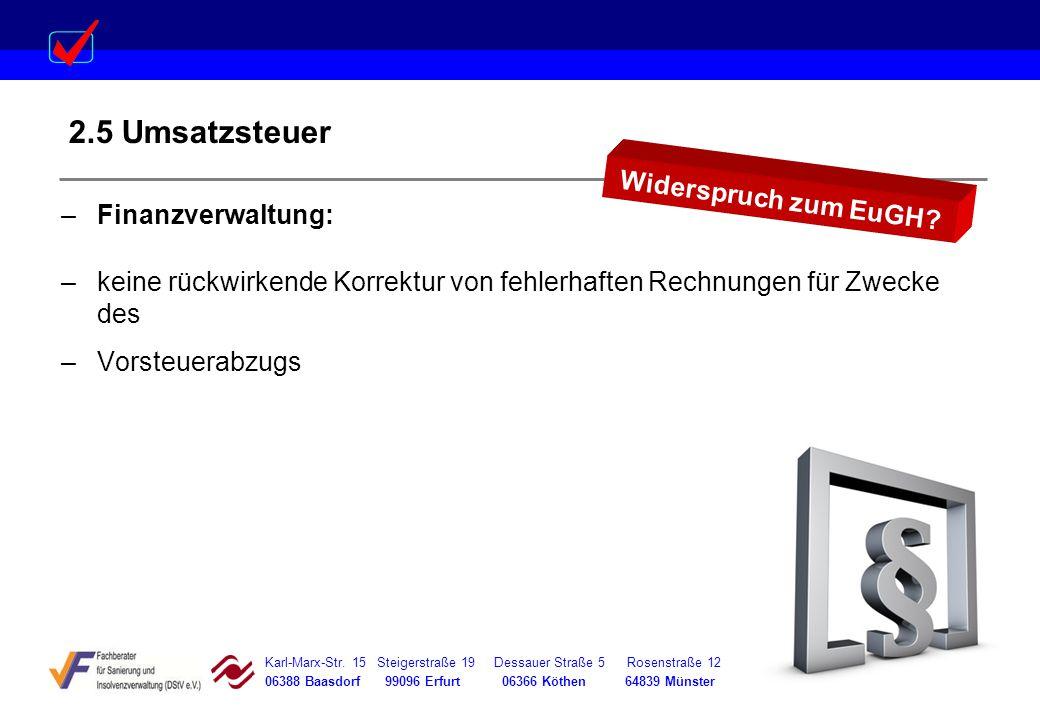 2.5 Umsatzsteuer Widerspruch zum EuGH Finanzverwaltung: