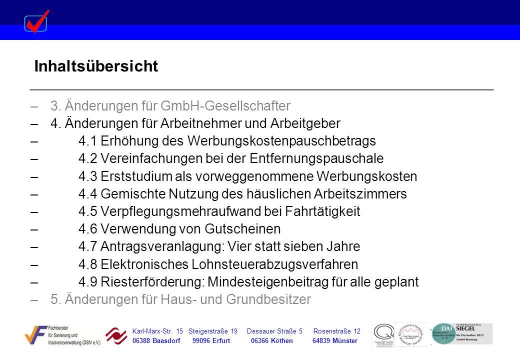 Inhaltsübersicht 3. Änderungen für GmbH-Gesellschafter