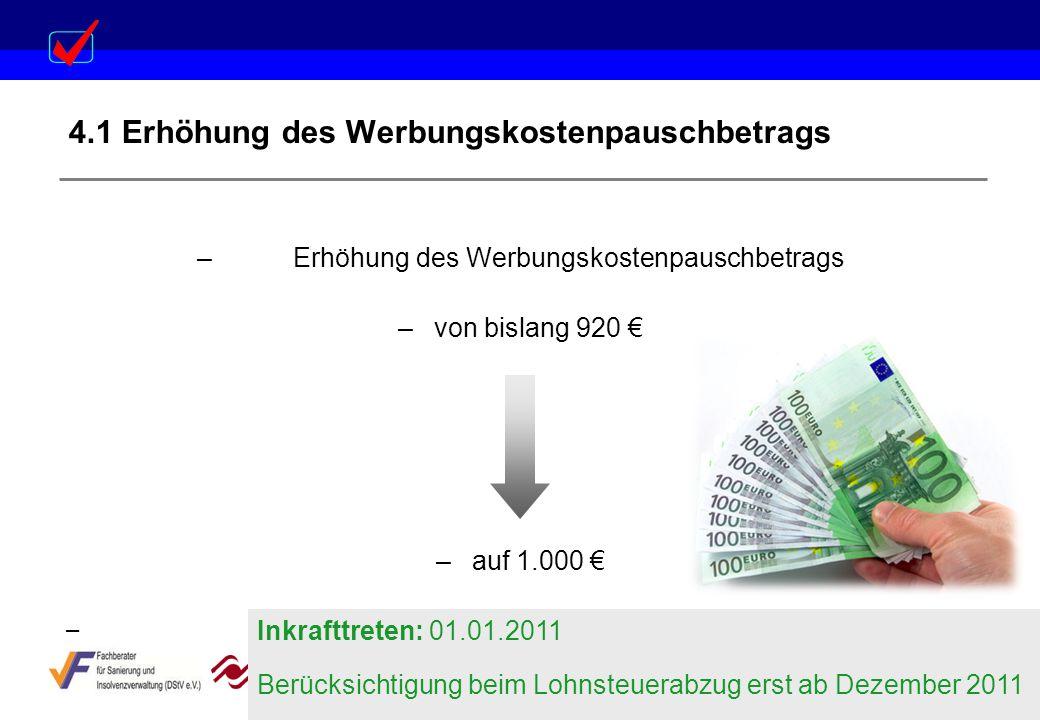 4.1 Erhöhung des Werbungskostenpauschbetrags