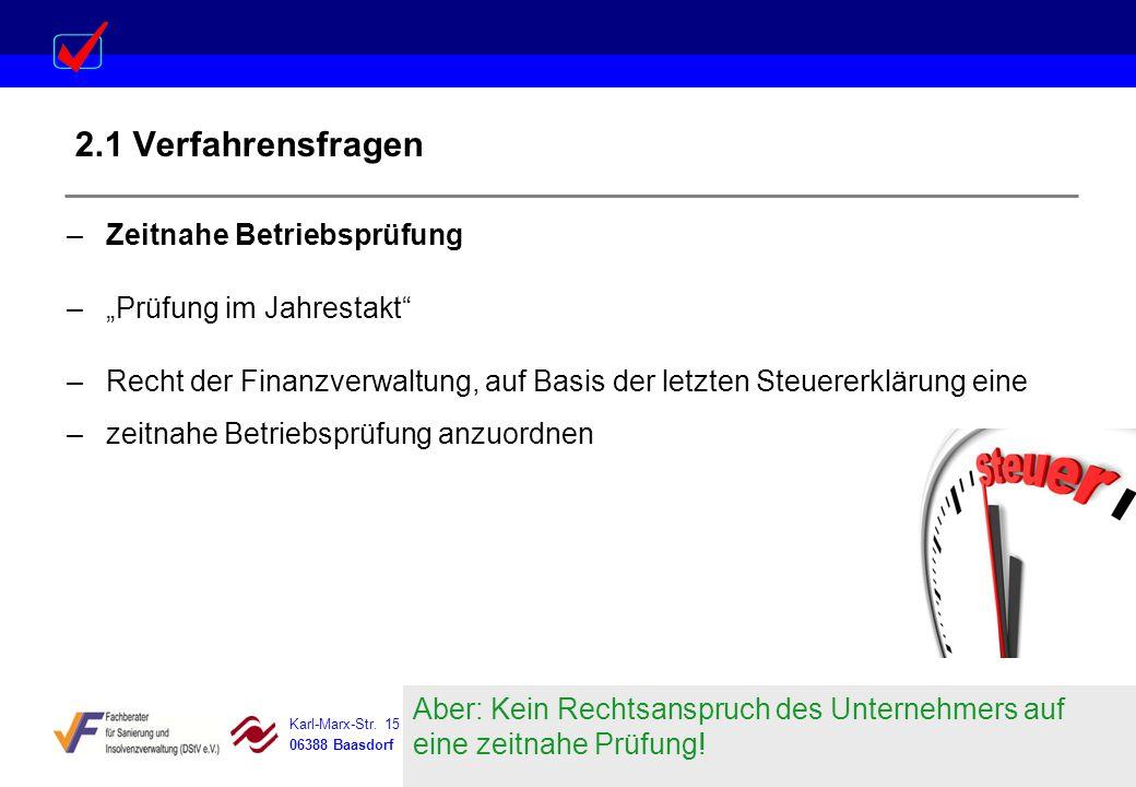 """2.1 Verfahrensfragen Zeitnahe Betriebsprüfung """"Prüfung im Jahrestakt"""
