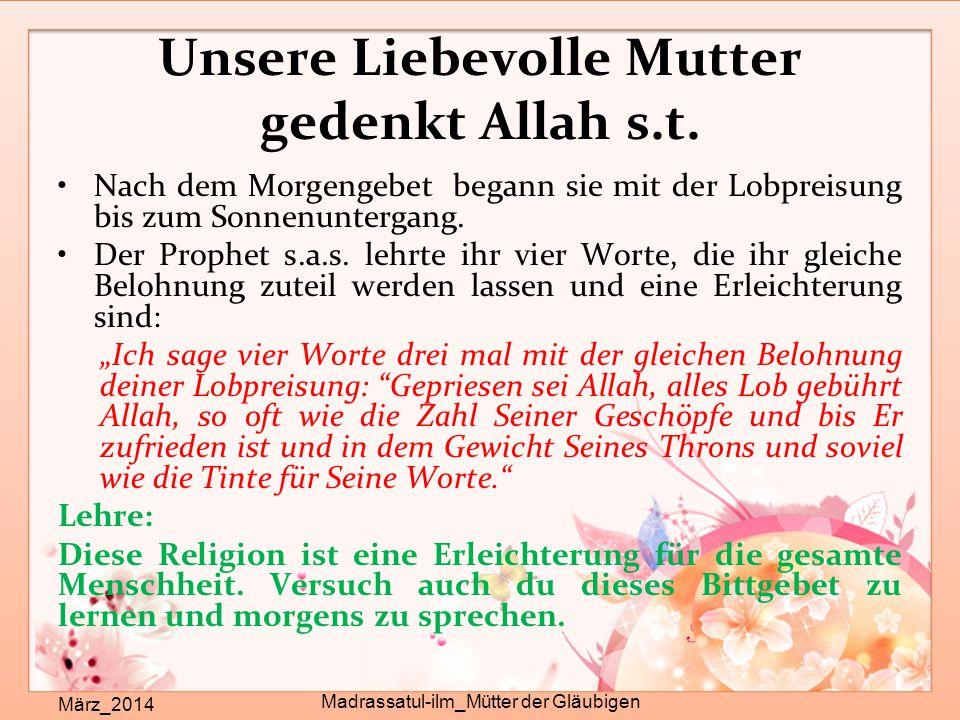 Unsere Liebevolle Mutter gedenkt Allah s.t.