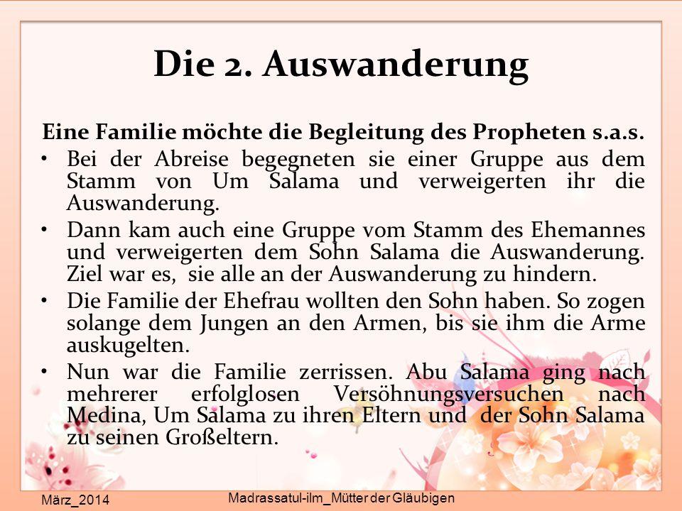 Die 2. Auswanderung Eine Familie möchte die Begleitung des Propheten s.a.s.
