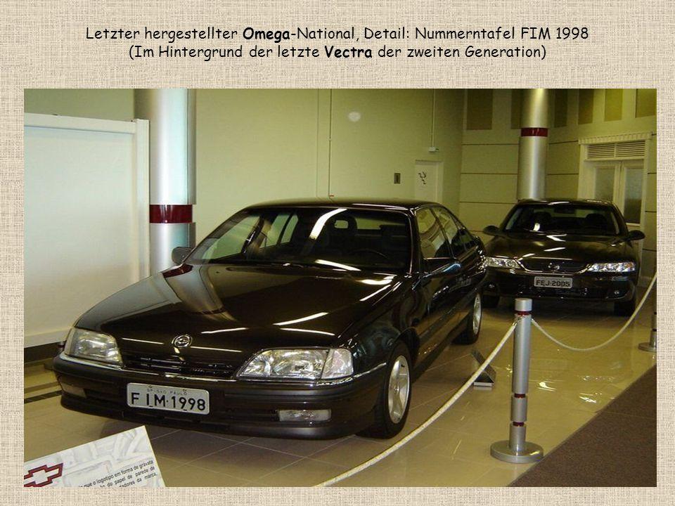 Letzter hergestellter Omega-National, Detail: Nummerntafel FIM 1998 (Im Hintergrund der letzte Vectra der zweiten Generation)