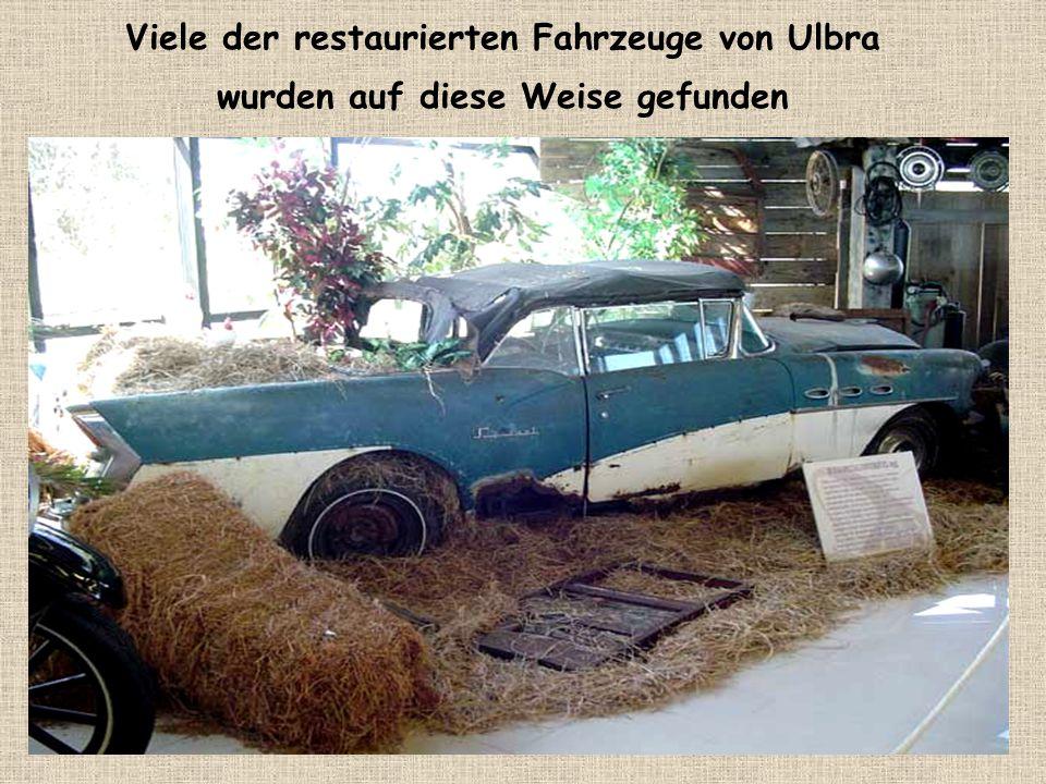 Viele der restaurierten Fahrzeuge von Ulbra wurden auf diese Weise gefunden