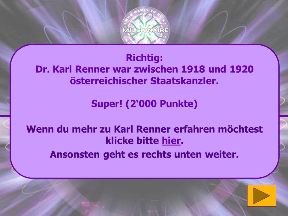 Wenn du mehr zu Karl Renner erfahren möchtest klicke bitte hier.